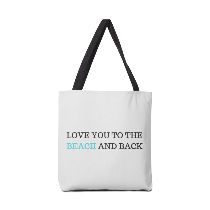 Beach and Back Accessories Tote Bag Bag by Fun Things to Wear