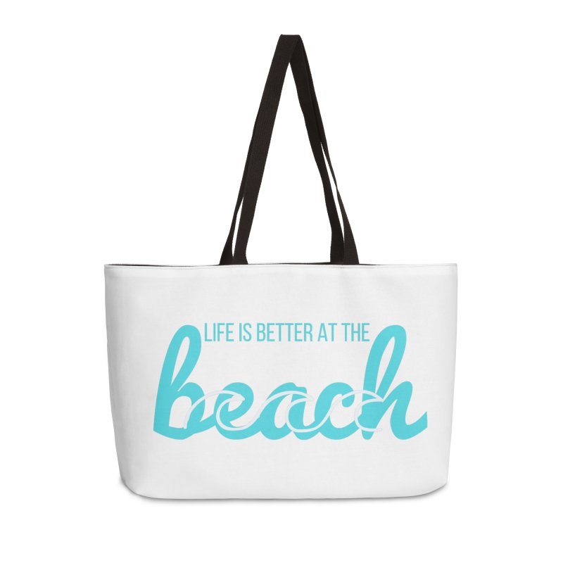 life is better Accessories Weekender Bag Bag by Fun Things to Wear