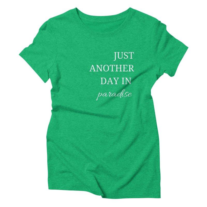 Paradise Women's Triblend T-Shirt by Fun Things to Wear