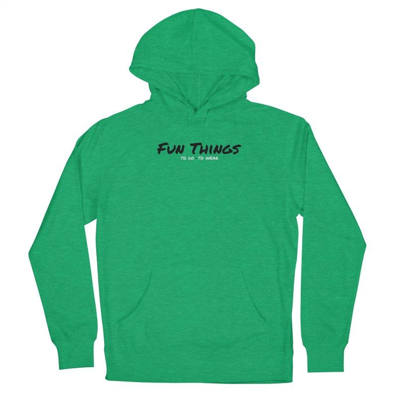 I'm a Fun Things Fan! Women's Pullover Hoody by Fun Things to Wear