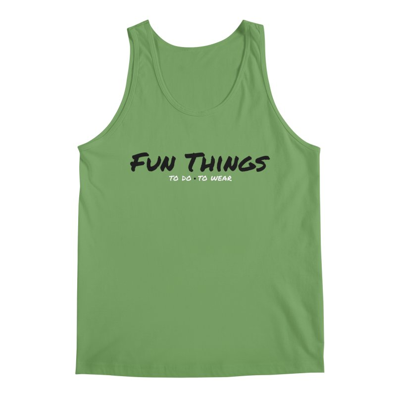 I'm a Fun Things Fan! Men's Tank by Fun Things to Wear