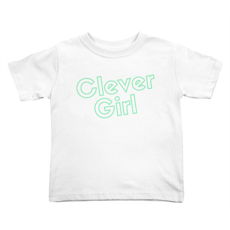 Clever Girl Kids Toddler T-Shirt by Fun Things to Wear