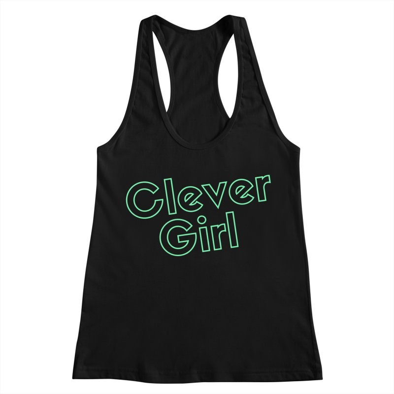 Clever Girl Women's Racerback Tank by Fun Things to Wear