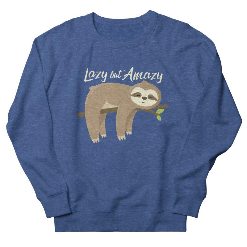 Lazy but Amazy Women's Sweatshirt by FunUsual Suspects T-shirt Shop