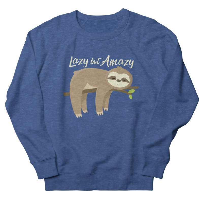 Lazy but Amazy Men's Sweatshirt by FunUsual Suspects T-shirt Shop