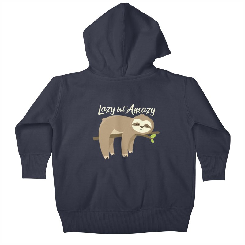 Lazy but Amazy Kids Baby Zip-Up Hoody by FunUsual Suspects T-shirt Shop