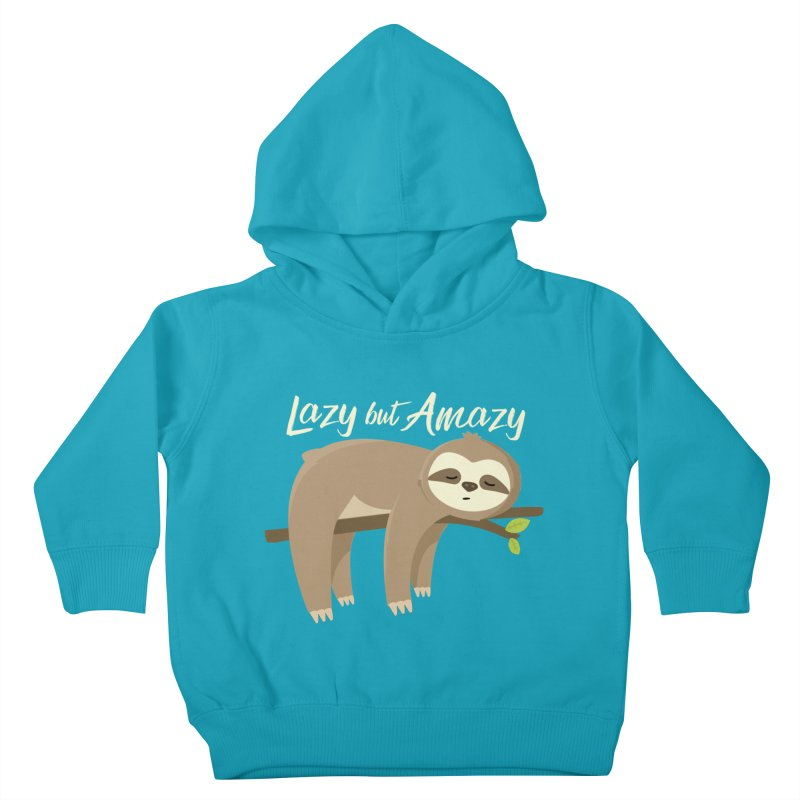 Lazy but Amazy Kids Toddler Pullover Hoody by FunUsual Suspects T-shirt Shop