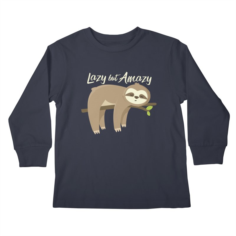 Lazy but Amazy Kids Longsleeve T-Shirt by FunUsual Suspects T-shirt Shop