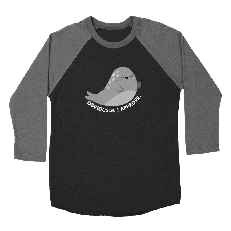 Seal of Approval, Obviously. Women's Longsleeve T-Shirt by FunUsual Suspects T-shirt Shop