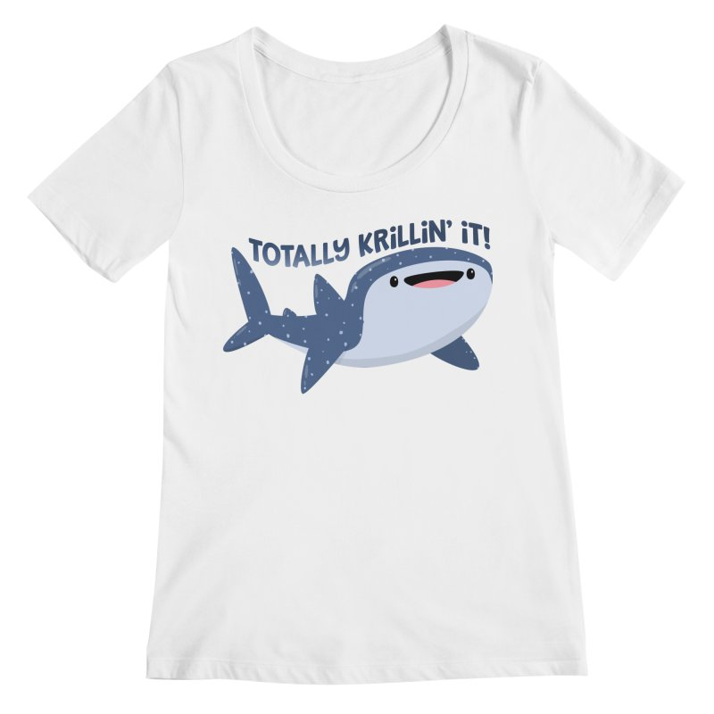 Totally Krillin' It! Women's Regular Scoop Neck by FunUsual Suspects T-shirt Shop
