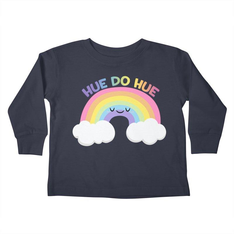 Hue Do Hue Kids Toddler Longsleeve T-Shirt by FunUsual Suspects T-shirt Shop
