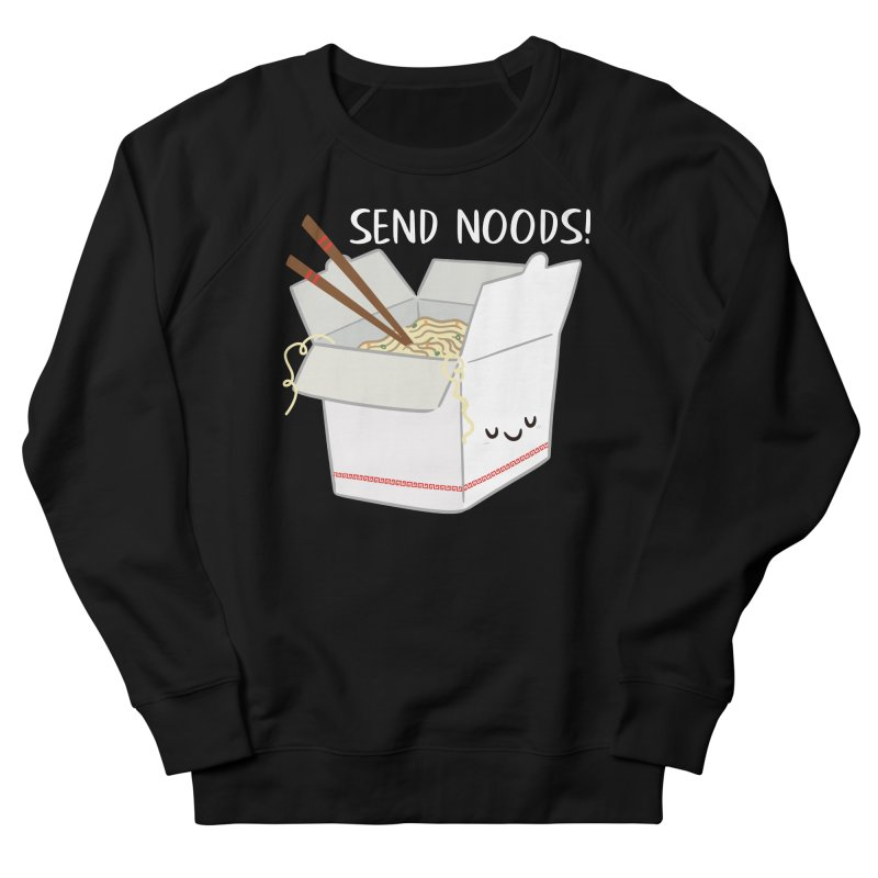 Send Noods Men's French Terry Sweatshirt by FunUsual Suspects T-shirt Shop