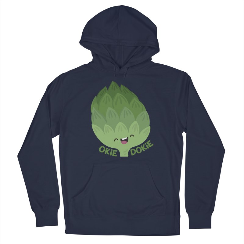 Okie Dokie Artichokie Men's Pullover Hoody by FunUsual Suspects T-shirt Shop