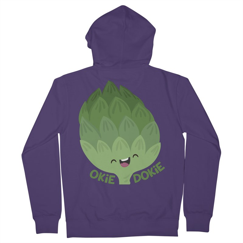 Okie Dokie Artichokie Women's Zip-Up Hoody by FunUsual Suspects T-shirt Shop