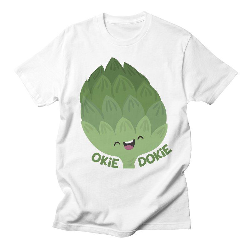 Okie Dokie Artichokie Men's T-Shirt by FunUsual Suspects T-shirt Shop