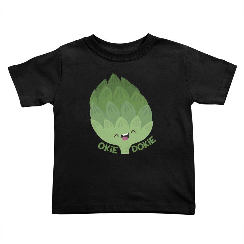 Okie Dokie Artichokie Kids Toddler T-Shirt by FunUsual Suspects T-shirt Shop