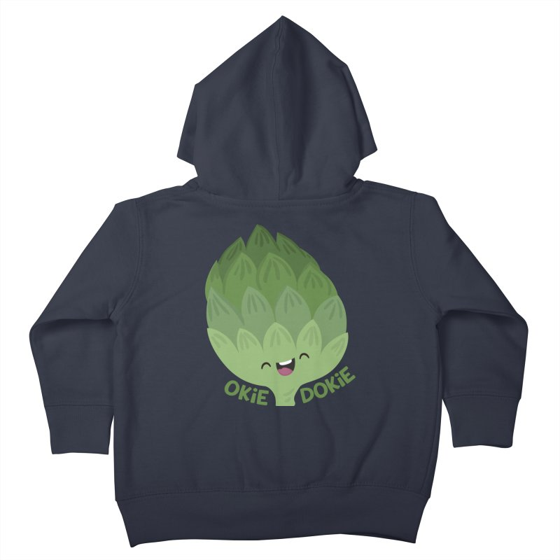 Okie Dokie Artichokie Kids Toddler Zip-Up Hoody by FunUsual Suspects T-shirt Shop