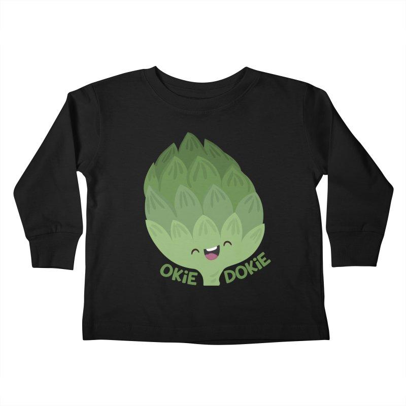 Okie Dokie Artichokie Kids Toddler Longsleeve T-Shirt by FunUsual Suspects T-shirt Shop