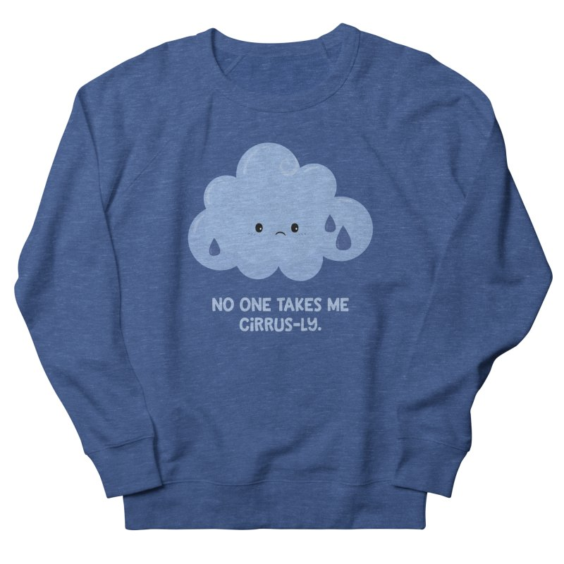 Absolutely No One Women's French Terry Sweatshirt by FunUsual Suspects T-shirt Shop