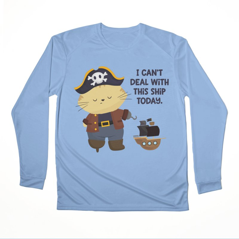 Can't Deal With This Ship Men's Longsleeve T-Shirt by FunUsual Suspects T-shirt Shop