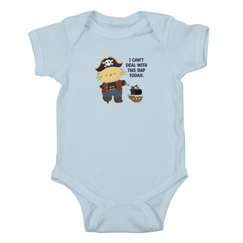 Can't Deal With This Ship Kids Baby Bodysuit by FunUsual Suspects T-shirt Shop