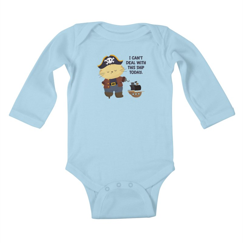 Can't Deal With This Ship Kids Baby Longsleeve Bodysuit by FunUsual Suspects T-shirt Shop