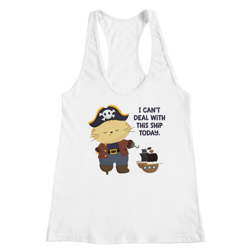 Can't Deal With This Ship Women's Tank by FunUsual Suspects T-shirt Shop
