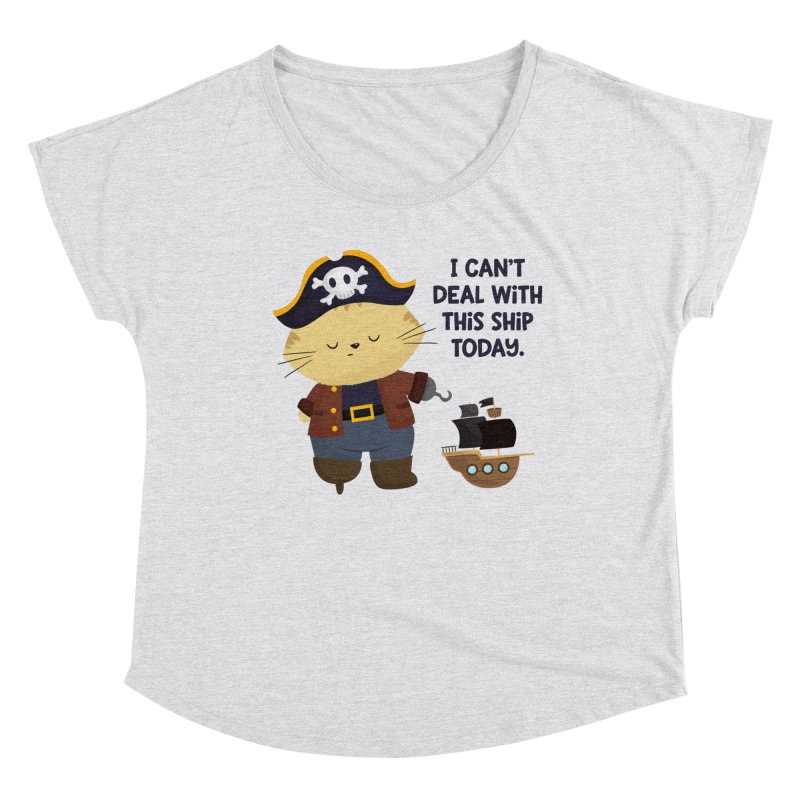 Can't Deal With This Ship Women's Scoop Neck by FunUsual Suspects T-shirt Shop