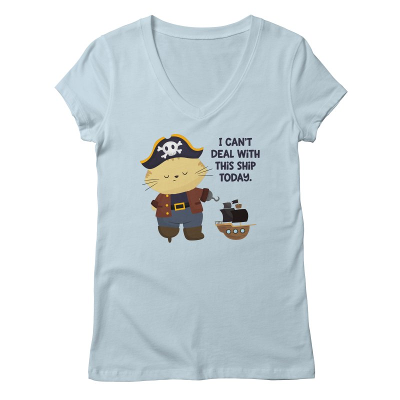 Can't Deal With This Ship Women's V-Neck by FunUsual Suspects T-shirt Shop