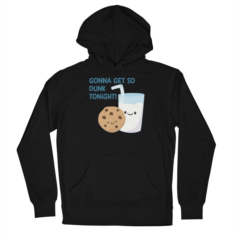 Gonna Get So Dunk Tonight! Men's Pullover Hoody by FunUsual Suspects T-shirt Shop