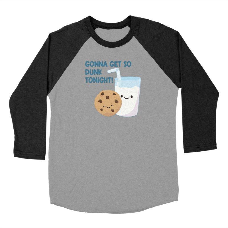 Gonna Get So Dunk Tonight! Women's Longsleeve T-Shirt by FunUsual Suspects T-shirt Shop