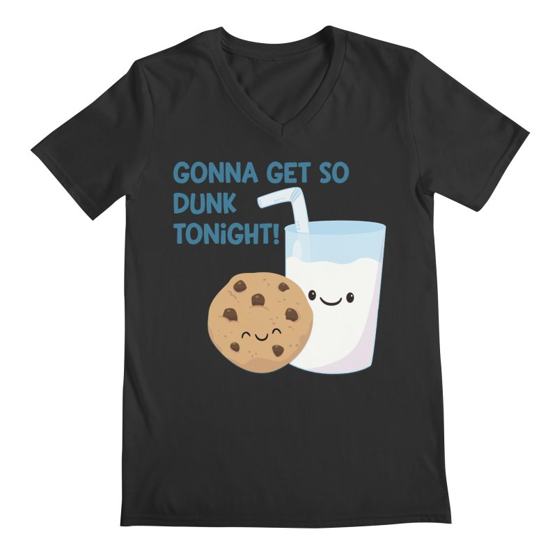 Gonna Get So Dunk Tonight! Men's V-Neck by FunUsual Suspects T-shirt Shop