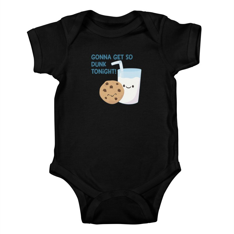 Gonna Get So Dunk Tonight! Kids Baby Bodysuit by FunUsual Suspects T-shirt Shop
