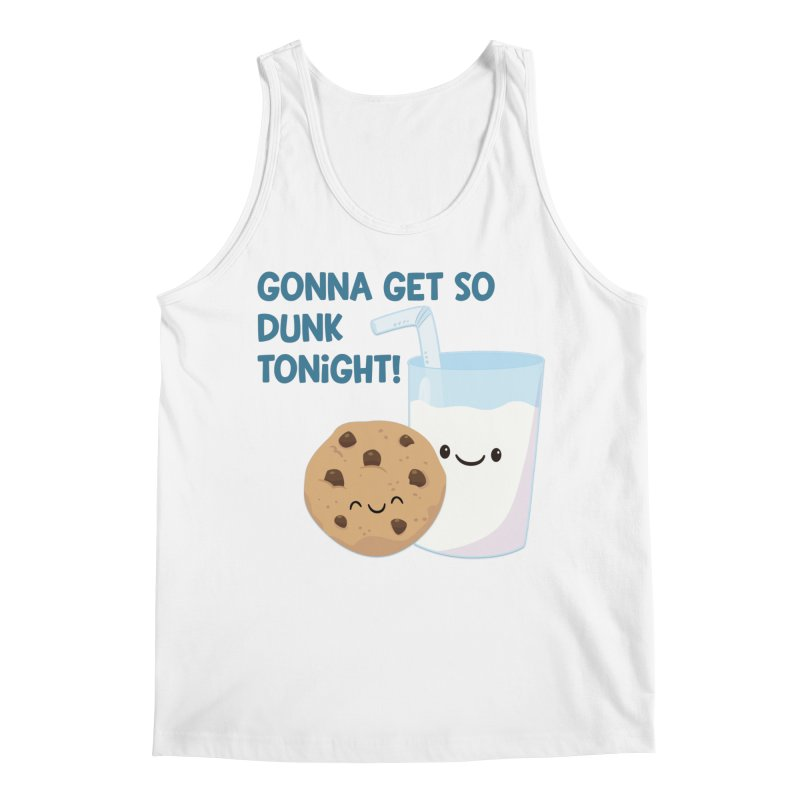 Gonna Get So Dunk Tonight! Men's Tank by FunUsual Suspects T-shirt Shop
