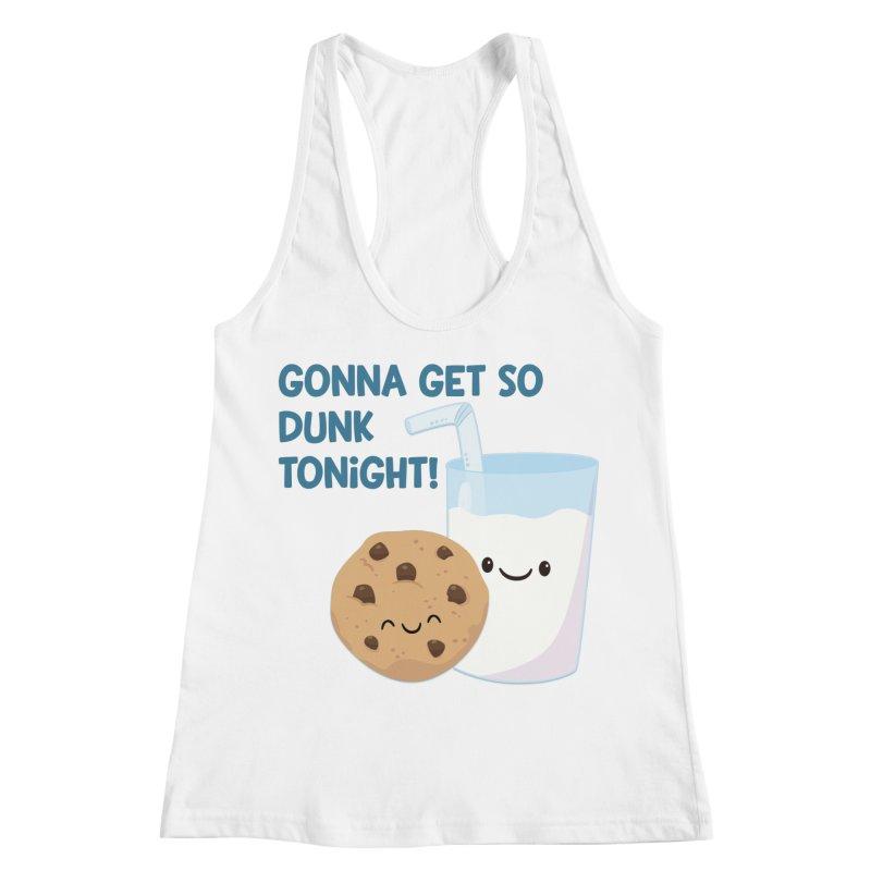 Gonna Get So Dunk Tonight! Women's Racerback Tank by FunUsual Suspects T-shirt Shop