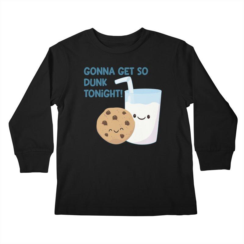 Gonna Get So Dunk Tonight! Kids Longsleeve T-Shirt by FunUsual Suspects T-shirt Shop