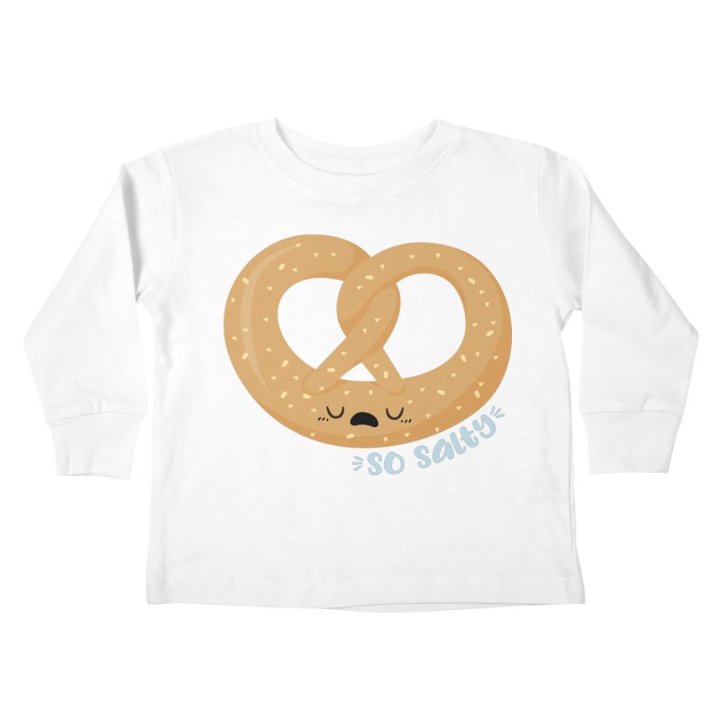 So Salty Kids Toddler Longsleeve T-Shirt by FunUsual Suspects T-shirt Shop