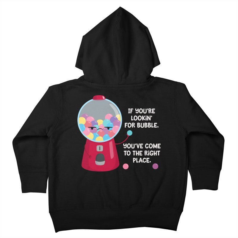 Looking for Bubble? Kids Toddler Zip-Up Hoody by FunUsual Suspects T-shirt Shop