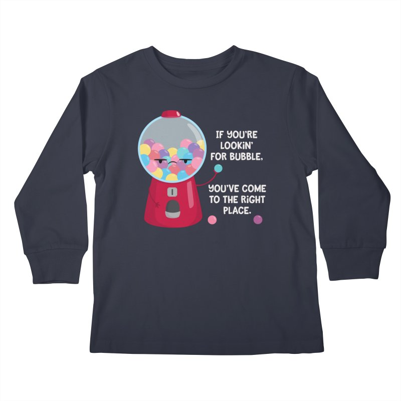 Looking for Bubble? Kids Longsleeve T-Shirt by FunUsual Suspects T-shirt Shop