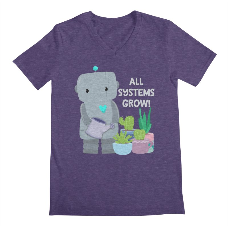 All Systems Grow! Men's V-Neck by FunUsual Suspects T-shirt Shop