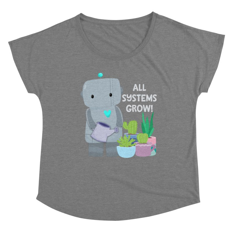 All Systems Grow! Women's Scoop Neck by FunUsual Suspects T-shirt Shop