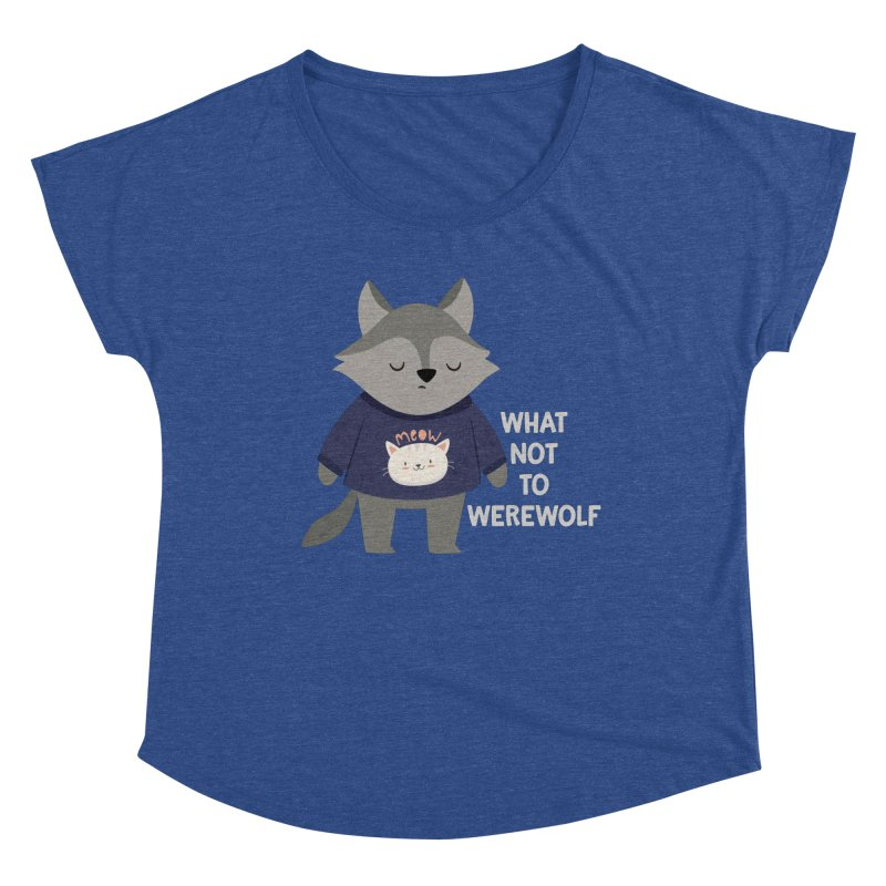 What Not To Werewolf Women's Scoop Neck by FunUsual Suspects T-shirt Shop