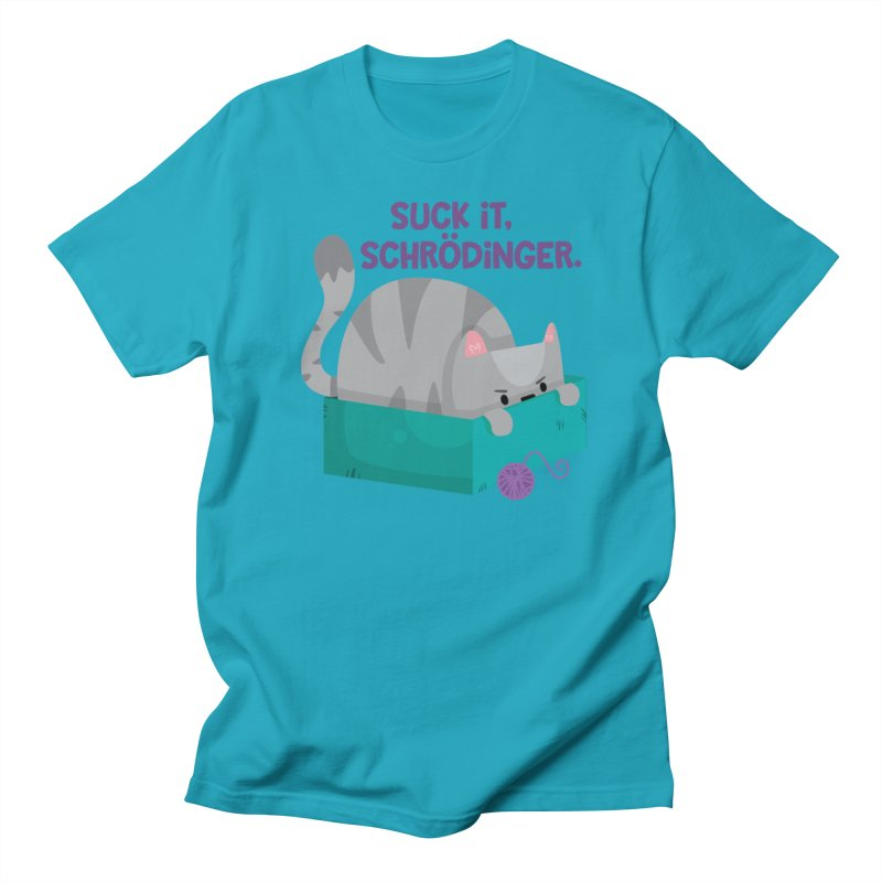 Suck it Schrödinger Men's T-Shirt by FunUsual Suspects T-shirt Shop