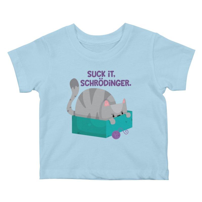 Suck it Schrödinger Kids Baby T-Shirt by FunUsual Suspects T-shirt Shop