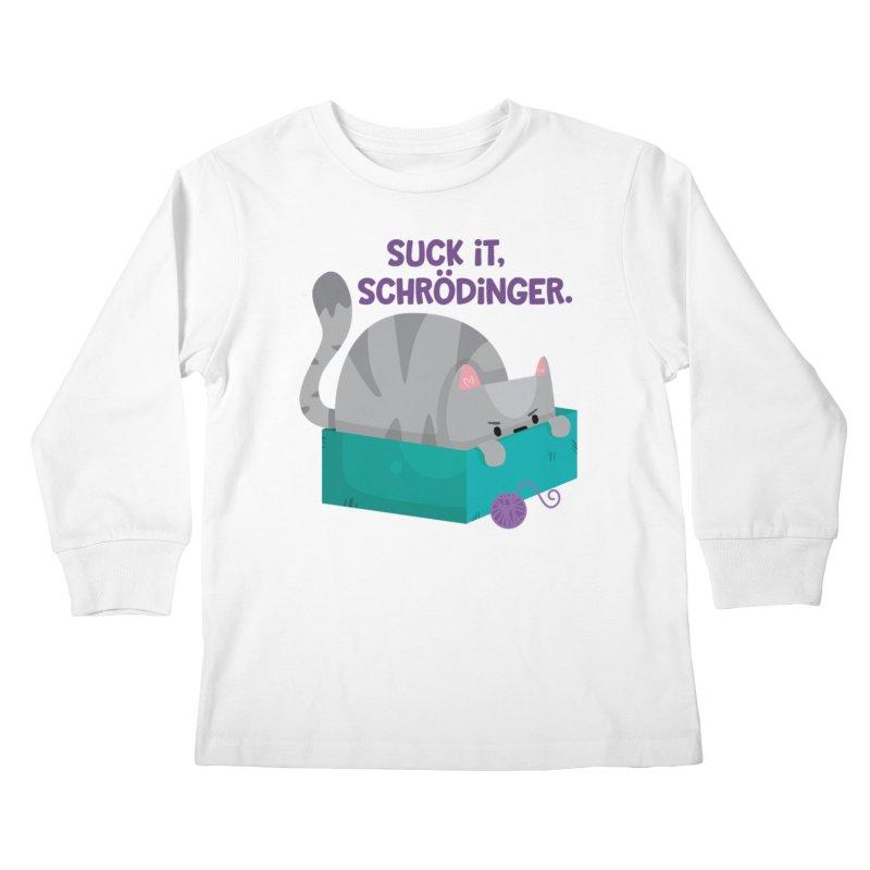 Suck it Schrödinger Kids Longsleeve T-Shirt by FunUsual Suspects T-shirt Shop