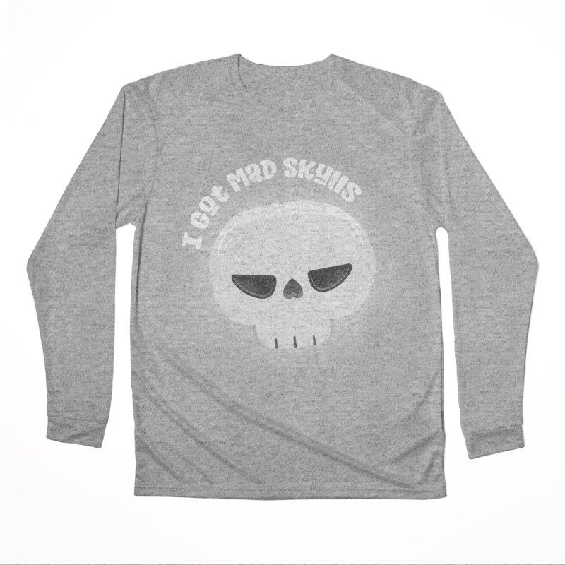I Got Mad Skulls Men's Performance Longsleeve T-Shirt by FunUsual Suspects T-shirt Shop