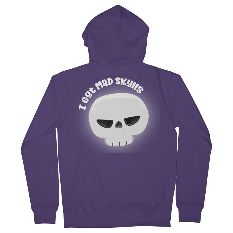 I Got Mad Skulls Women's French Terry Zip-Up Hoody by FunUsual Suspects T-shirt Shop