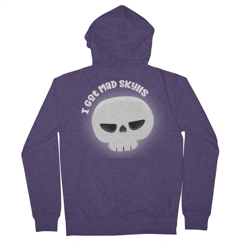 I Got Mad Skulls Men's French Terry Zip-Up Hoody by FunUsual Suspects T-shirt Shop