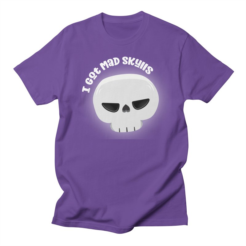 I Got Mad Skulls Women's Regular Unisex T-Shirt by FunUsual Suspects T-shirt Shop