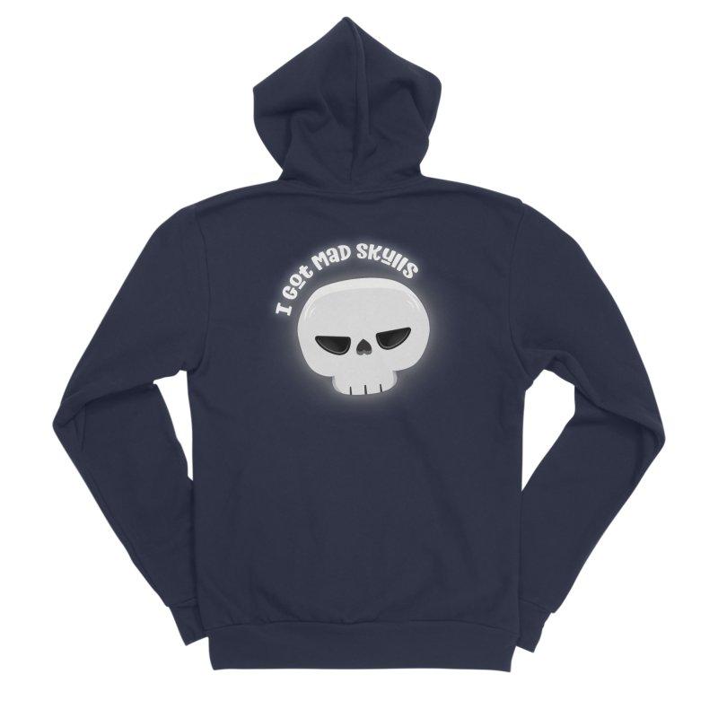 I Got Mad Skulls Men's Sponge Fleece Zip-Up Hoody by FunUsual Suspects T-shirt Shop